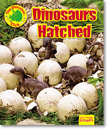Dinosaurs Hatched