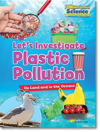 Let's Investigate Plastic Pollution