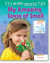 My Amazing Sense of Smell