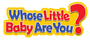 Whose Little baby Are You? logo