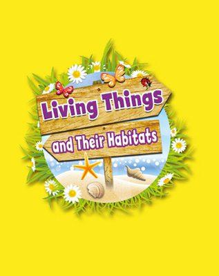 Living Things & Their Habitats