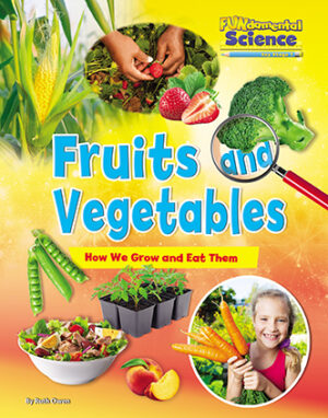 New FUNdamental Science Book - Fruits and Vegetables