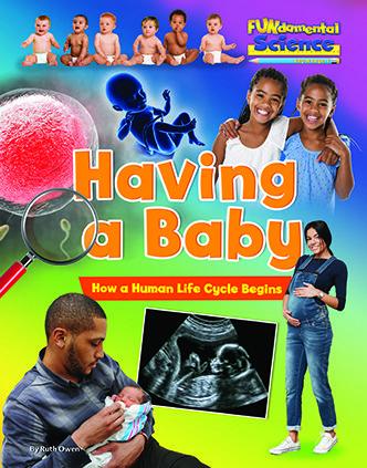 FUNdamental Science series - Having a Baby