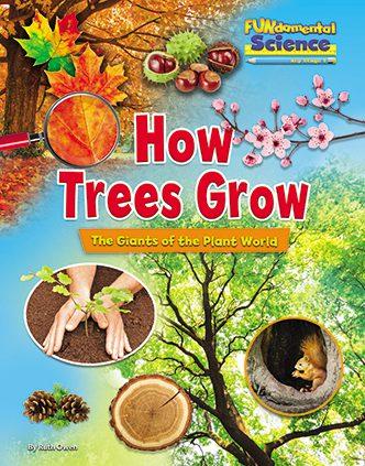 FUNdamental Science Series - How Trees Grow