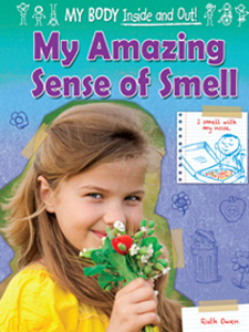 My Amazing Sense Of Smell