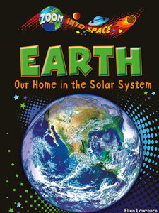 Earth Our Home In The Solar System