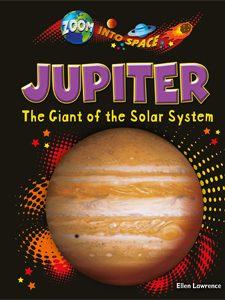 Jupiter The Giant of the Solar System