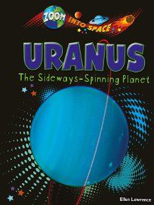 Uranus The Sideways - Spinning Planet